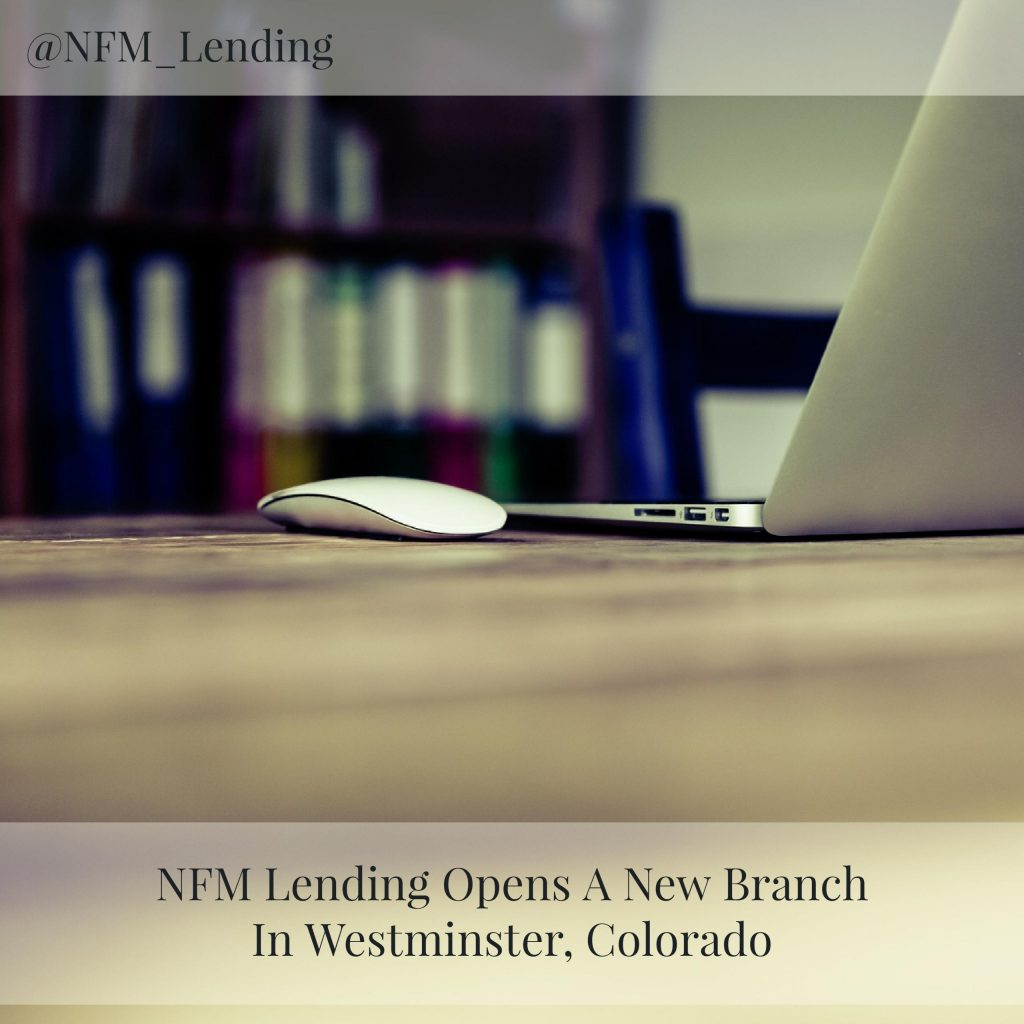 NFM Lending Opens A New Branch In Westminster, Colorado