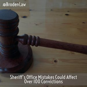 Sheriff's Office Mistakes Could Affect Over 100 Convictions
