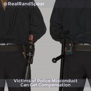 Victims Of Police Misconduct Can Get Compensation