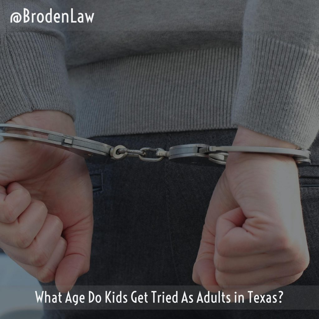 What Age Do Kids Get Tried As Adults In Texas?