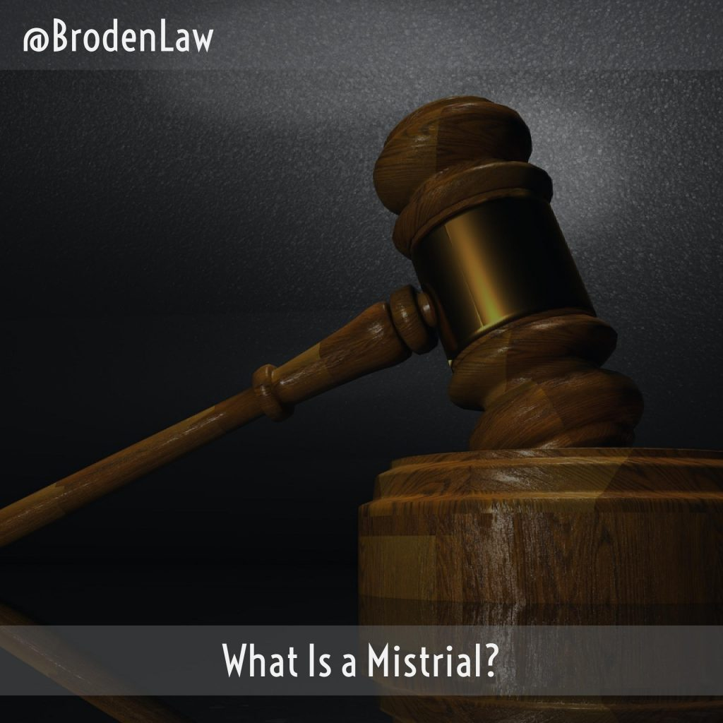 What Is A Mistrial?