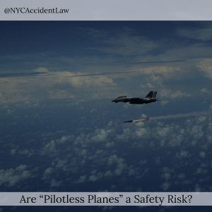 "Are ""Pilotless Planes"" A Safety Risk?"