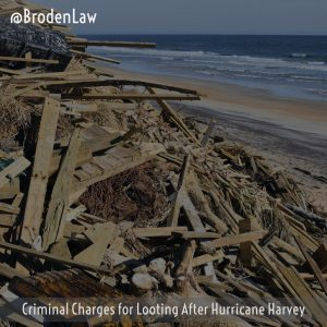 Criminal Charges For Looting After Hurricane Harvey
