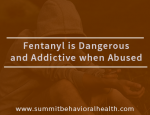 Choosing The Best Inpatient Fentanyl Addiction Rehab