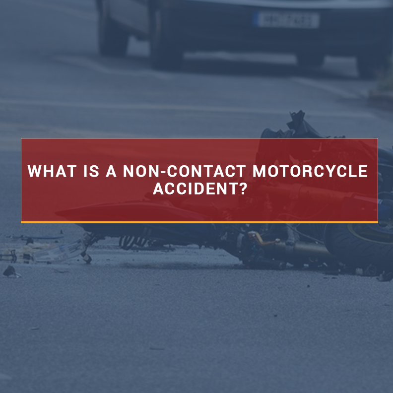 Handling Non-Contact Motorcycle Accidents