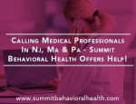 Calling Medical Professionals In NJ, MA & PA