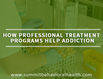How Professional Treatment Programs Help Addiction