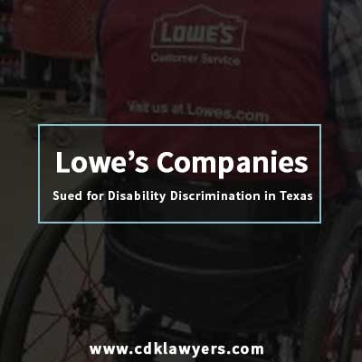 Lowe's Companies Sued for Disability Discrimination in Texas