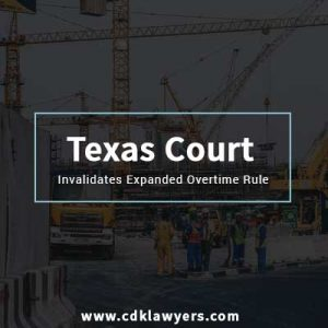 Texas Court Invalidates Expanded Overtime Rule