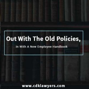 Out With The Old Policies, In With A New Employee Handbook