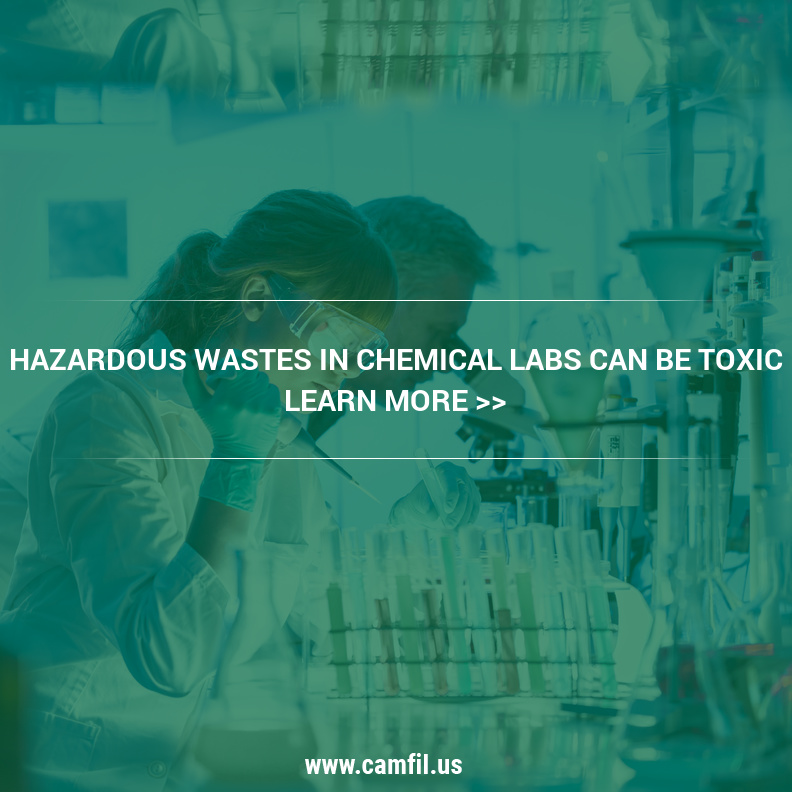Why Wastes In Chemical Labs Can Be Toxic Without Commercial Air Filters