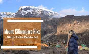 MOUNT KILIMANJARO HIKE- CHOOSE THE BEST ROUTES TO CLIMB THE ROOF TOP OF AFRICA