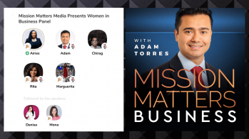 Mission Matters Media Presents Women In Business Panel – Press Releases