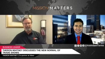 Theron Whitney Discusses The New Normal of Trade Shows – Press Releases